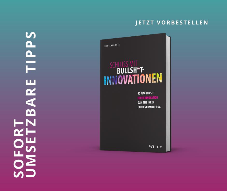 die Innovationsberaterin Bianca Prommer gibt in ihrem Buch konkrete Tipps für mehr Innovationen.